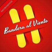 Bandera Al Viento (Instrumental Version) Song