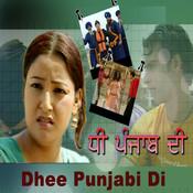 Dhee Punjab Di Songs