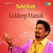 Solid Gold - Kuldip Manak Vol 2 Songs