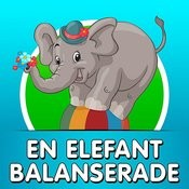 En Elefant Balanserade Songs