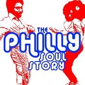 The Philly Soul Story: The Best Of Philadelphia R&B, Soul & Rare Grooves Songs