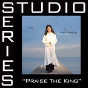 Praise The King [Studio Series Performance Track] Songs