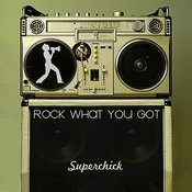 Rock What You Got Songs