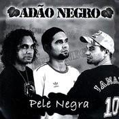Pele Negra Songs