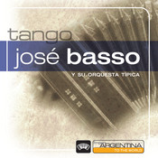 From Argentina To The World: Jose Basso Songs