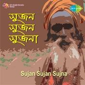 Sujan Sujan Sujna Songs