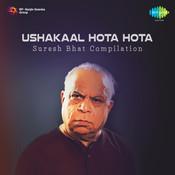 Ushakaal Hota Hota Suresh Bhat Comp Songs