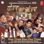 Haee Shawa Baee Haee Shawa (Doordarshan Jalandhar Presentation-2003) Songs