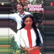 Khamosh Nigahen Songs
