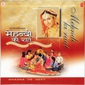 Mehndi Ki Raat (Shagna De Geet) N.Sto Songs