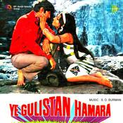 Ye Gulistan Hamara Songs