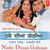 Nashe Diyaan Goliyan Songs