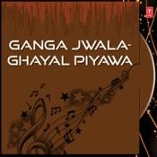 Ganga Jwala-Ghayal Piyawa Songs