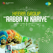 Heera Group - Rabba Ki Songs