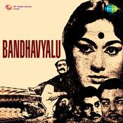 Bandhavyalu Songs