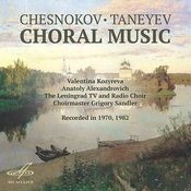 Chesnokov, Taneyev: Choral Music Songs