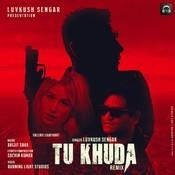 Tu Khuda Song