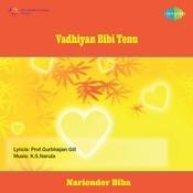 Vadhiyan Bibi Tenu Songs