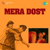 Mera Dost Songs