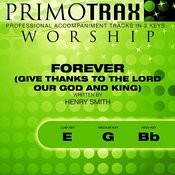 Forever (Give Thanks To The Lord Our God And King) [Worship Primotrax] [Performance Tracks] - EP Songs