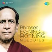 Evening And Morning Melodies - Bhimsen Joshi Songs