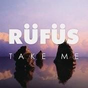 Take Me (EP) [Remixes] Songs