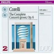 Corelli: Concerti Grossi, Op. 6 (2 CDs) Songs
