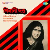 Sibani Dutta Assamese Modern Songs Songs