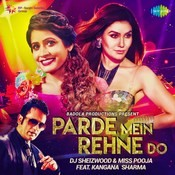 parde mein rehne do remix mp3 song free download