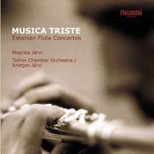 Musica Triste - Estonian Flute Concertos Songs