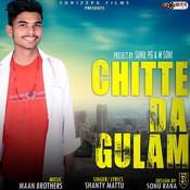 Chitte Da Gulam Songs