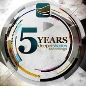 5 Years Deeper Shades Recordings Songs