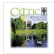 Celtic Reflections On Hymns Songs