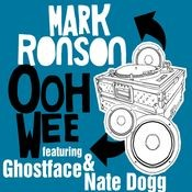 Ooh Wee (feat. Ghostface Killah, Nate Dogg & Trife) Songs