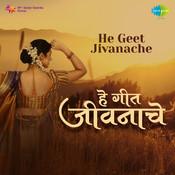 He Geet Jivanache Songs