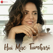 Hui Mae Tumhari Anupama Raag Full Mp3 Song