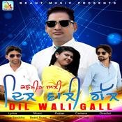 Dil Wali Gall Song