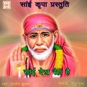 Sai Dekh Raha Hai Song