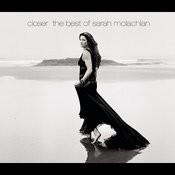 Closer: The Best Of Sarah McLachlan Songs