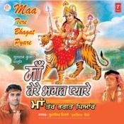 Maa Tere Bhagat Pyare Songs