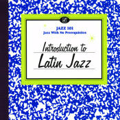 Introduction To Latin Jazz Songs