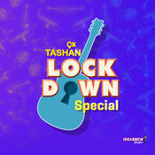 9x Tashan Lockdown Special Podcast - season - 1 Songs