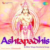 Asthapadhis And Other Telugu Devotional Songs Songs