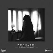 Khamoshi Song