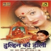 Dulhan Ki Doli Songs
