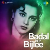 Badal Aur Bijlee Songs