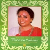 An Hour Of Ecstacy With Parween Sultana Songs