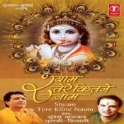 Shyam Tere Kitne Naam Songs