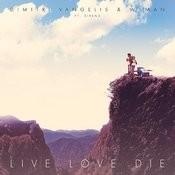 Live Love Die Songs