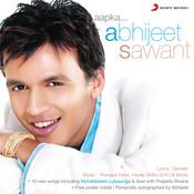 Aapka... Abhijeet Sawant Songs